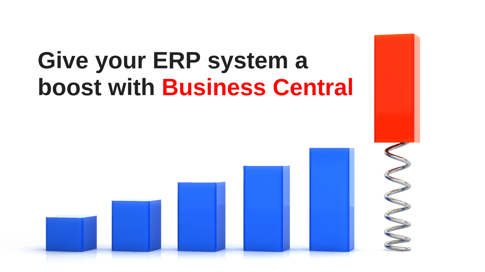 Give your ERP system a boost with Business Central