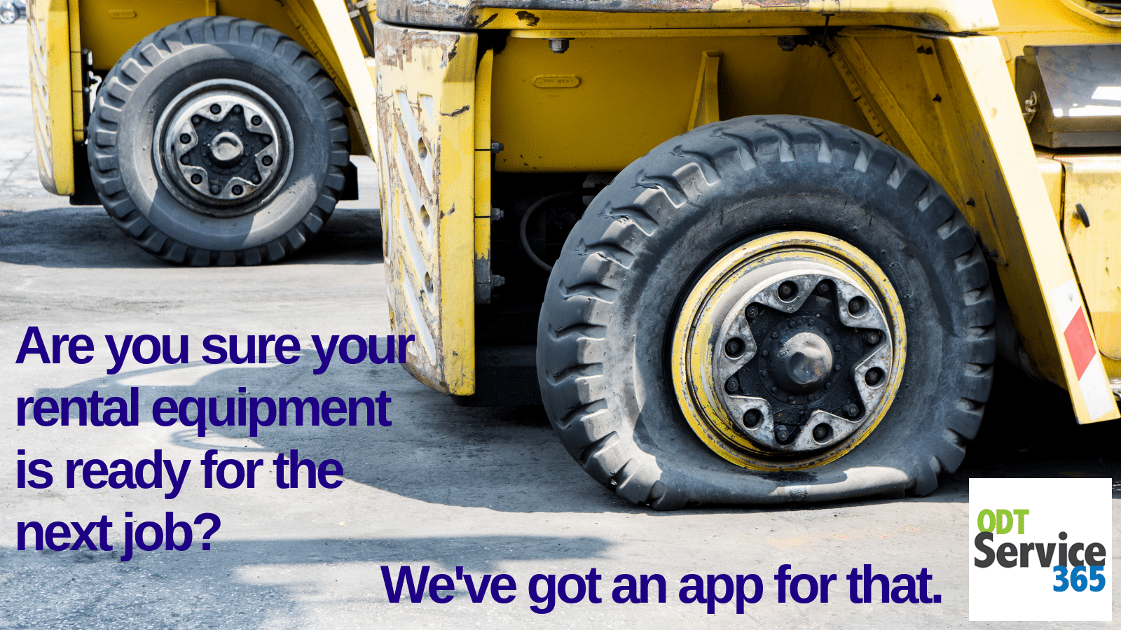 Are you sure your rental equipment is ready for the next job? We've got an app for that.