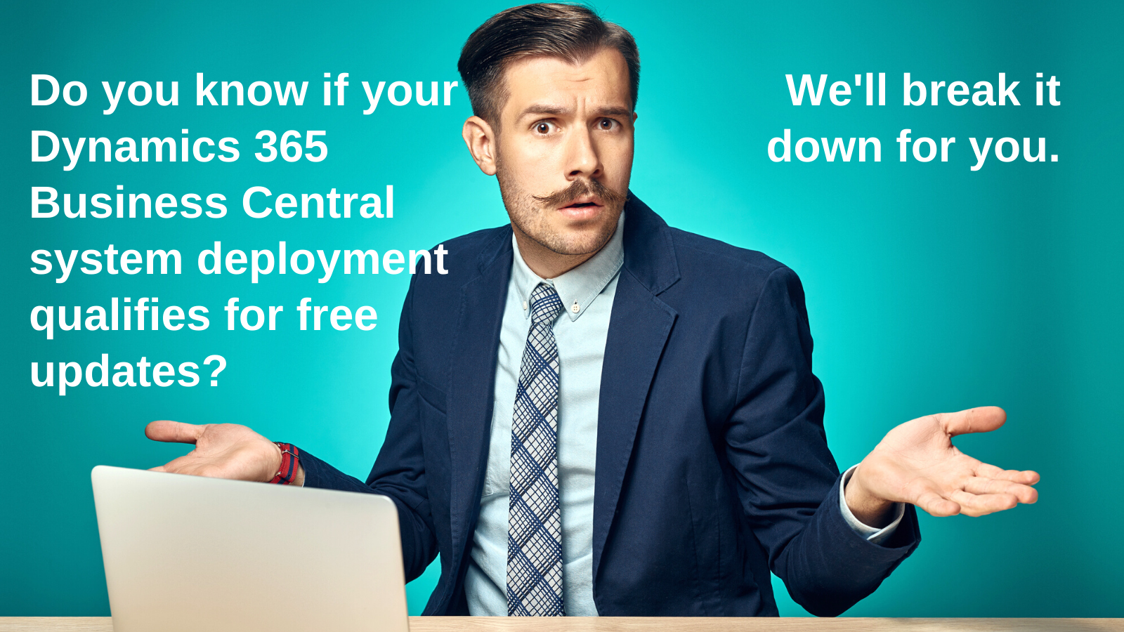 Do you know if your Dynamics 365 Business Central deployment qualifies for free updates?
