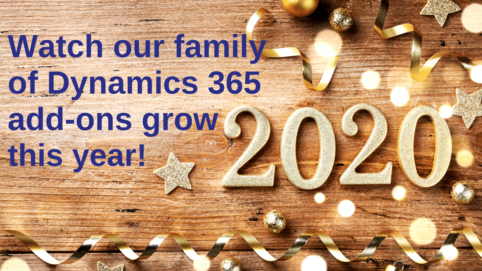 Watch our family of Dyn365 add-ons grow in 2020