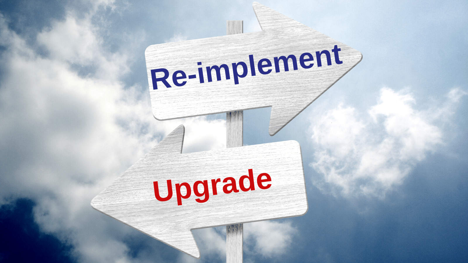Should you re-implement your ERP system on the latest version instead of upgrading?