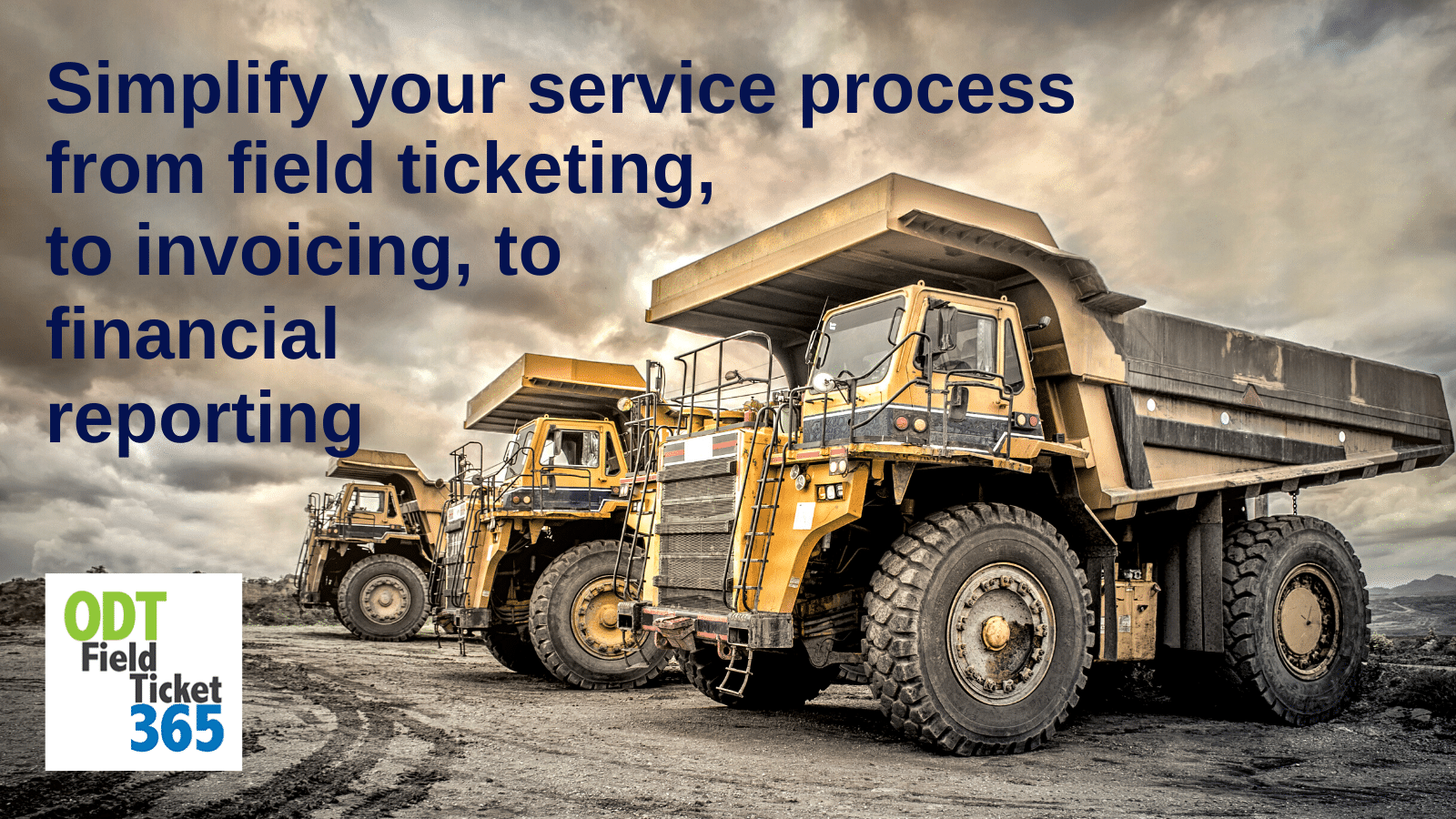 Simplify your service process from field ticketing, to invoicing, to financial reporting.