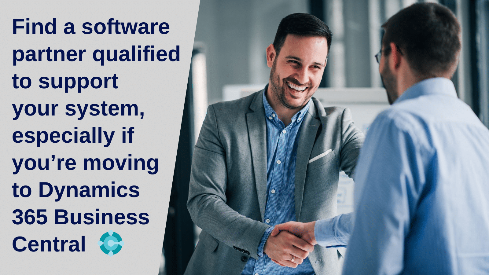 Find a software partner qualified to support your system.