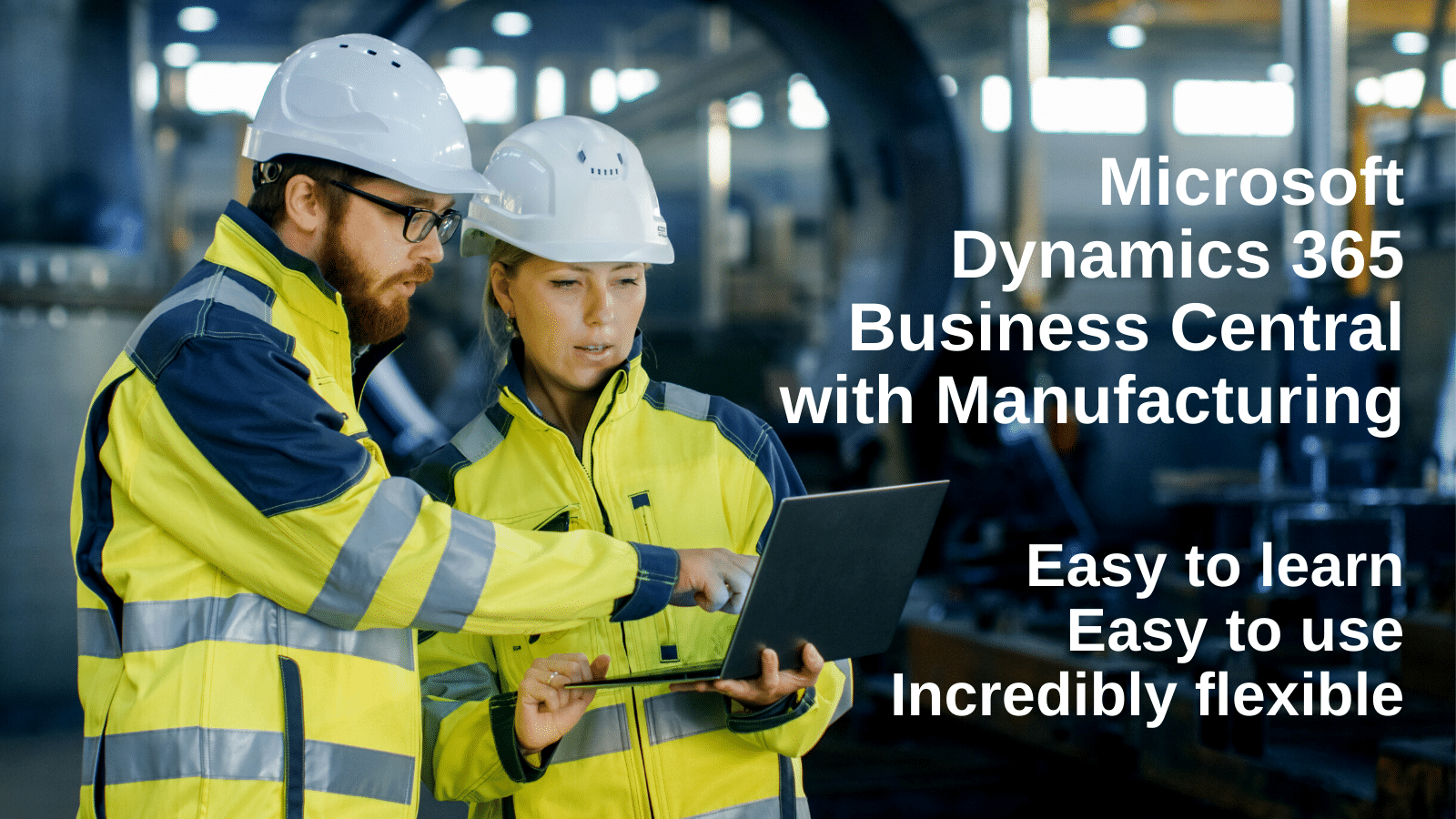 Microsoft Dynamics 365 Business Central with Manufacturing